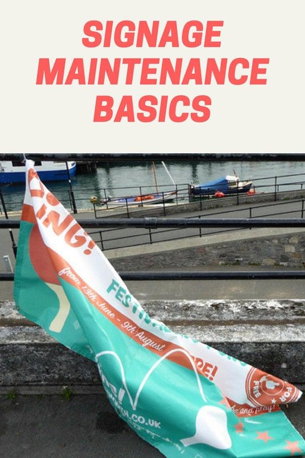Signage maintenance basics