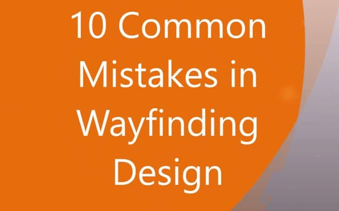 10 Common Signage Design Mistakes Made in Wayfinding