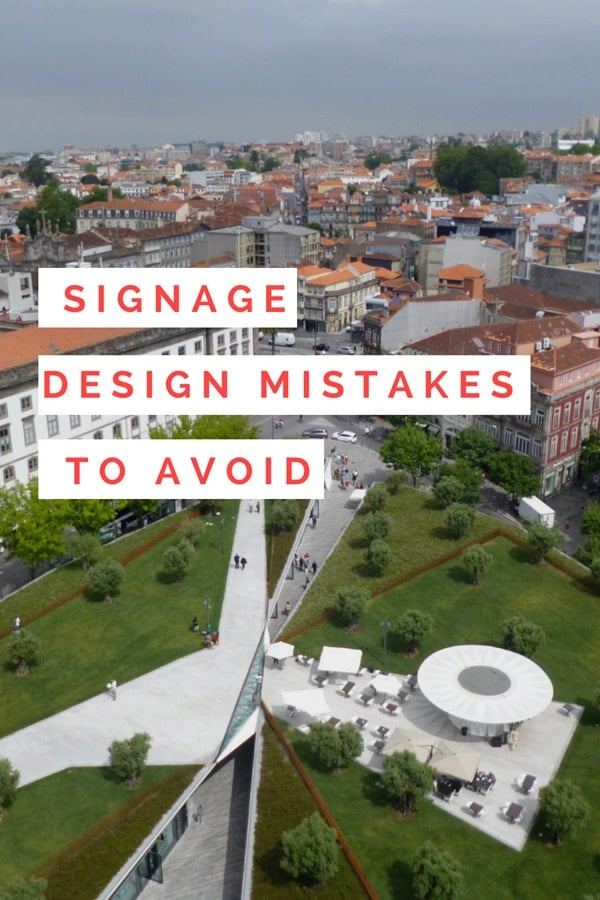 Signage design mistakes to avoid
